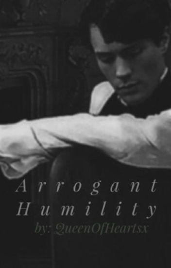 Arrogant Humility {Tom Riddle}