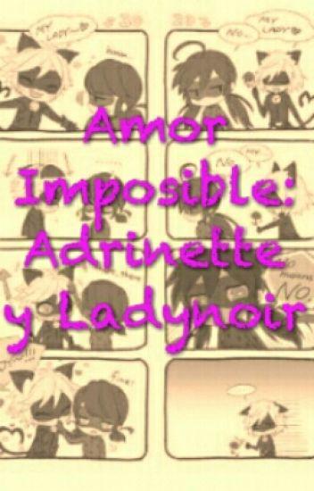 Amor Imposible: Adrienette y Ladynoir