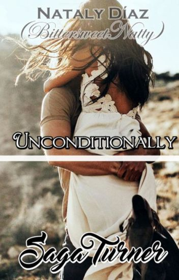 Unconditionally (Saga Turner).