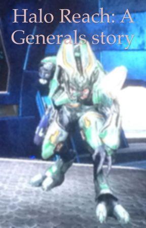Halo Reach: An General's story by The_Reach_Spartan