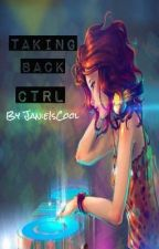Taking Back Ctrl (Editing) by AngryLou