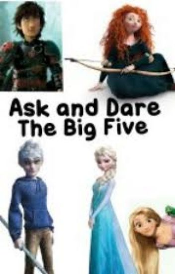 Ask and Dare the Big Five