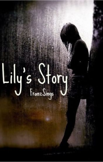 Lily's Story {DISCONTINUED}