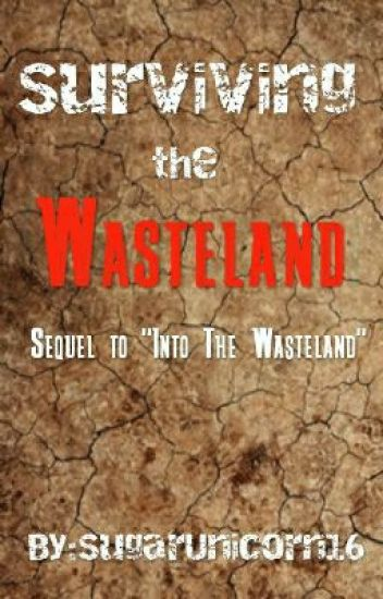 Surviving The Wasteland