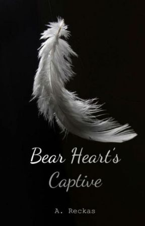 Bear Heart's Captive by Areckas