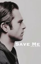 Save Me || Bucky Barnes by elle_ella14