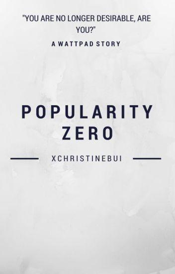 Popularity Zero