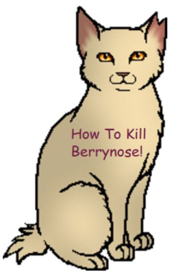 How to kill Berrynose!