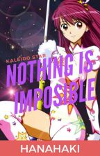 Kaleido Star: Nothing is impossible by liouxsita