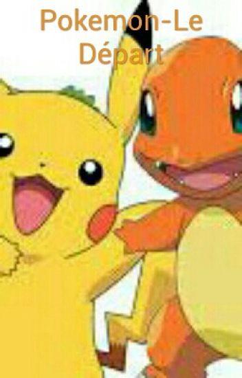 Pokemon-Le Départ