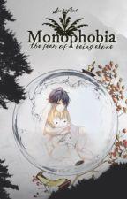 Monophobia  ཉ MikaYuu by ScarletPetal