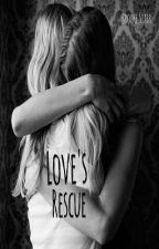 Love's Rescue by B_Starr
