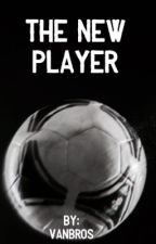 The New Player  by vanbros