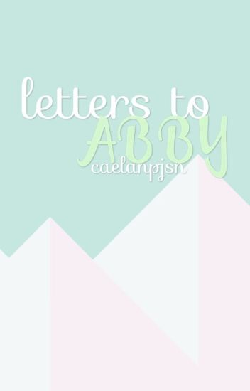 Letters to Abby