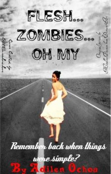 Flesh......Zombies.....Oh My :O