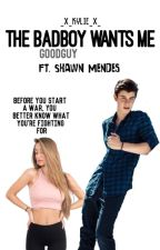 THE BADBOY WANTS ME {Ft. Shawn Mendes} by _X_Kylie_X_