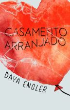 Casamento Arranjado by DayaEngler