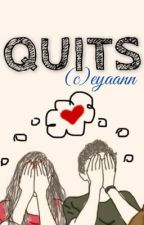 Quits by eyaann
