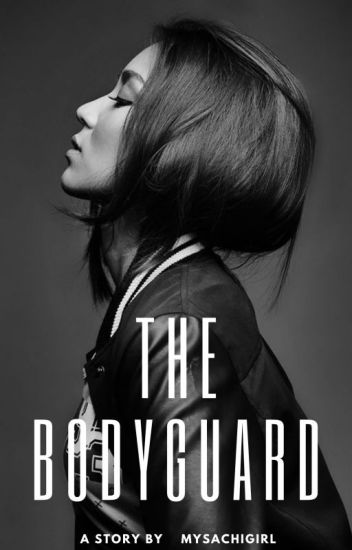 I'm In Love with My Bodyguard (Kathniel Fan Fiction) COMPLETED