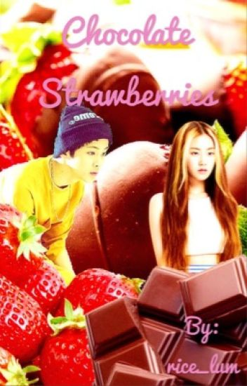 Chocolate Strawberries (NCT, Mark Lee) [COMPLETED