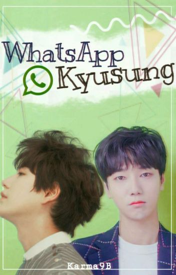 «• KyuSung Whatsapp •»