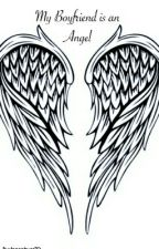My Boyfriend is an Angel by dancelover70