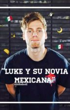 """Luke y su novia Mexicana"" 