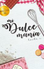 Dulce Manía ©  by loidach