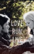 Love, Run, Live- Captain Swan by bethy_fangirl
