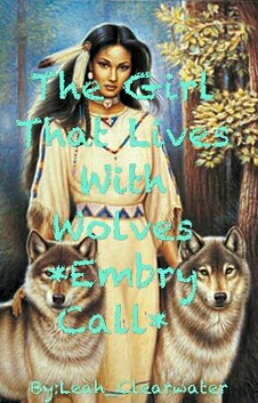 The Girl That Lives With Wolves *Embry Call*  by evelyn_zavalat