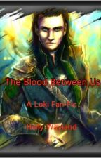 The Blood Between Us (Loki/Avengers) by asgard_angel