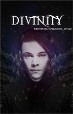 Divinity [Completed] by Tomlinsons_Styles