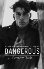Dangerous by mar370