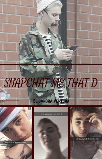 Snapchat Me That D {BxB}