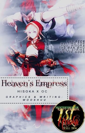 Heaven's Empress | HxH | Hunter x Hunter | Hisoka x OC|
