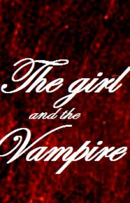 The Girl and the vampire
