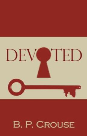 DEVOTED by bpcrouse