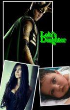 Loki's Daughter (On Hold) by demihunteravenger