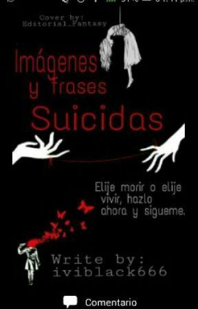 Imagenes Y Frases Suisidas by iviblack666