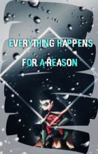 Everything Happens For A Reason (A Demonfire Fanfiction) by Fandom_Addict101