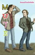 Mute||Sabriel||AU|| by SweetToothGabe