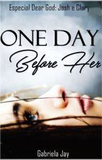 One day before Her by MisterGabi