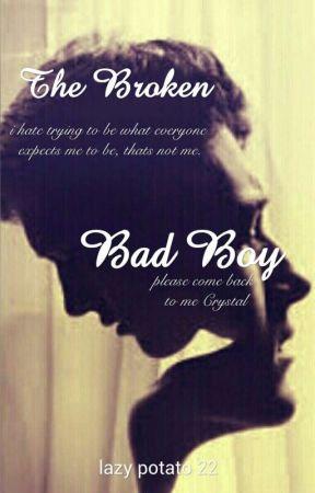 The Broken Bad Boy by lazy_potato22