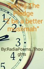 Taking The Pledge  by RadiaPoems_Thoughts