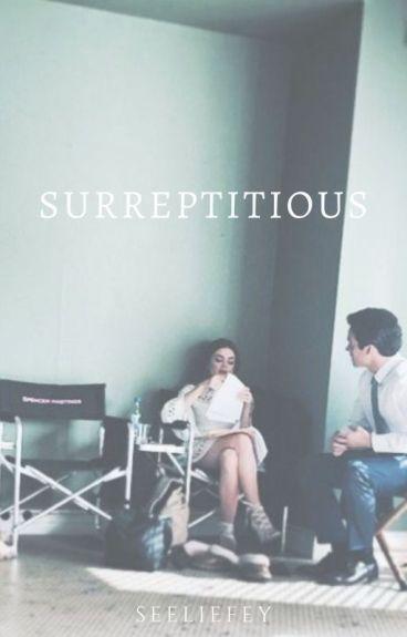Surreptitious by 24CasterXAngel1878