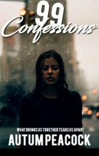99 Confessions {ON HOLD} by Insanity0825