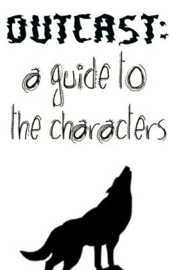 Outcast: A Guide to the Characters