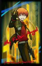 My Fallen Angel (Karma AkabaneXReader-chan Fanfic) by jhaymiecortez0927