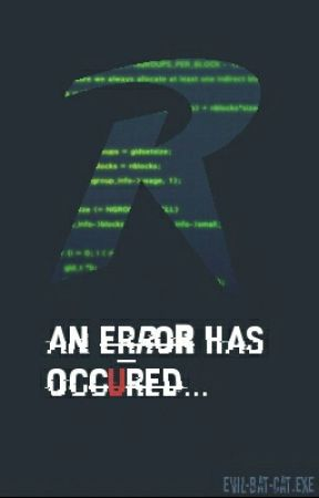 aN ERroR HaS oCcurReD by Evil-Bat-Cat