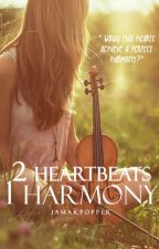 2 Heartbeats, 1 Harmony by iamakpopper